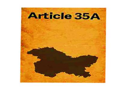 વિષદ ચર્ચા : 'કલમ 35-A જમ્મુ-કાશ્મીરના વિકાસને ' રૂંધે છે, આતંકવાદને પોષે છે'